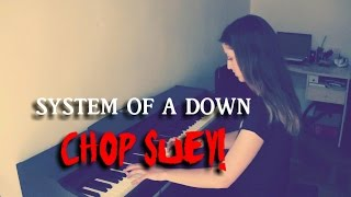 """""""Chop Suey!"""" - System Of A Down (Piano Cover) - Annie Rig"""