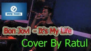 Bon Jovi - It's My Life (Cover Ratul)