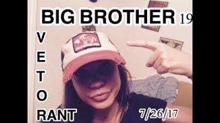 BIG BROTHER 19 VETO 7/26/17