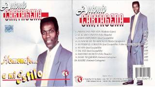 Antonio Cartagena - Se Acabó Y Punto