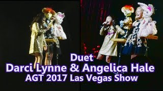 Angelica Hale & Darci Lynne Duet (as herself) AGT 2017 Las Vegas Show with help from Oscar & Petunia
