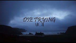 MICHL - Die Trying Sub Esp