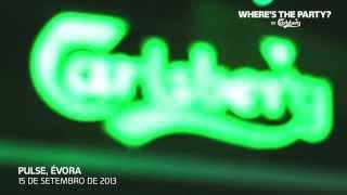 Tour Where's The Party / Pulse, Évora 15.09.13