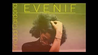 Trinidad Cardona - E V E N I F (AUDIO)