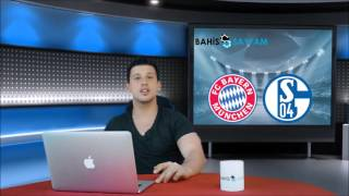 Bayern München - Schalke 04 Maç Tahmini 16 Nisan 2016