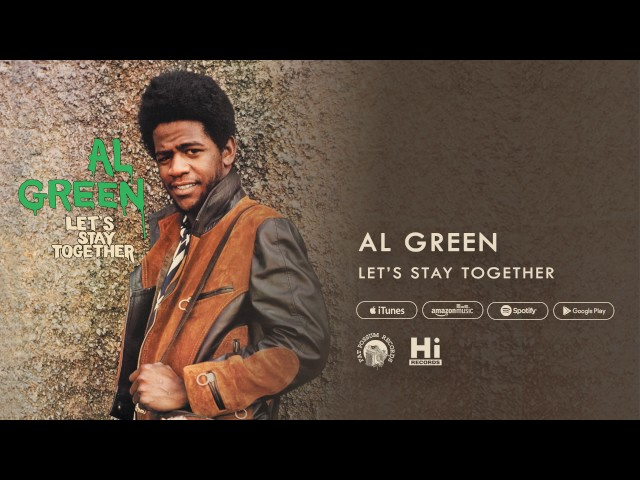Video oficial de Al Green Let's Stay Together