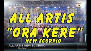 ALL ARTIS NEW SCORPIO - ORA KERE LIVE IN BLITAR TERBARU 2017