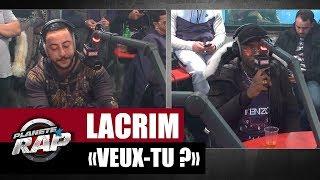 """Lacrim """"Veux-tu ?"""" feat. Ninho #PlanèteRap"""