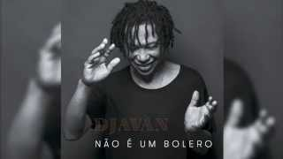 Djavan: Não é um Bolero (teaser oficial)