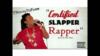 Certified Slapper Rapper