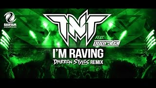 TNT Feat. Popr3b3l - I'm Raving (Darren Styles Remix Official Teaser)