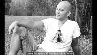 José Ricardo - O Homem não chora (ao vivo)