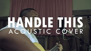 ต้อง รังสิต - Handle This (Sum41 Acoustic Cover)