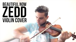 Beautiful Now - Zedd (Violin Cover) | Brandon Woods
