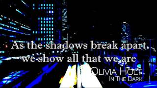 In The Dark Lyrics-Olivia Holt