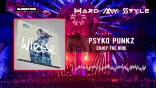 Psyko Punkz - Enjoy The Ride (HQ edit)