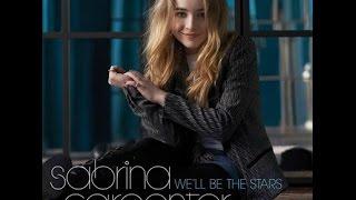 Sabrina Carpenter - We'll be the stars (Legendado,Traduzido PT - BR)