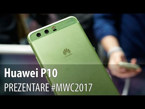 Huawei P10, prezentare hands-on