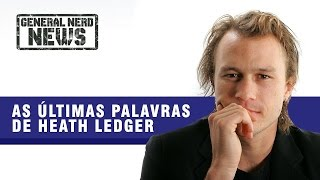 AS ÚLTIMAS PALAVRAS DE HEATH LEDGER | GNN #04