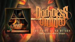 Darkness Divided - The Point Of No Return (Audio)