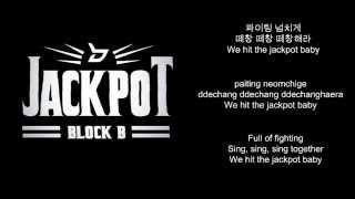 Block B (블락비) - JACKPOT(잭팟) Lyrics [HAN/ROM/ENG]