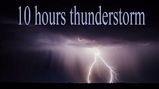 10 Ore di temporale , pioggia e Fulmini, Suoni per rilassamento psicofisico, Cura del sonno