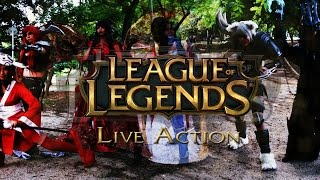 League Of Legends - Live Action