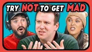 YouTubers Try Not To Get Mad At 2019