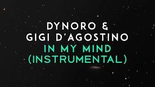 Dynoro, Gigi D'Agostino – In My Mind (Instrumental)