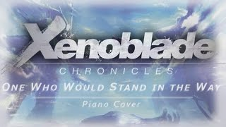 Xenoblade Chronicles - Boss Theme Piano Cover