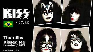 Kiss Cover Fig Bros - Then She Kissed Me