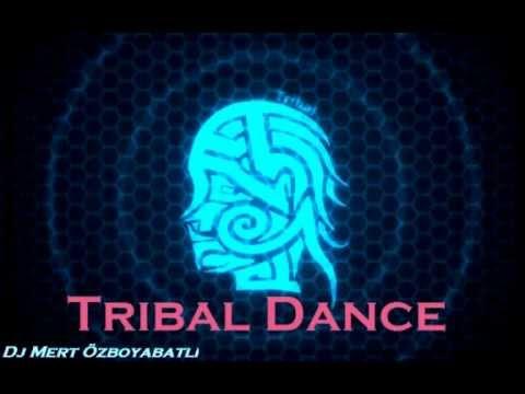 Dj Mert Özboyabatlı - Tribal Dance(Tribal)