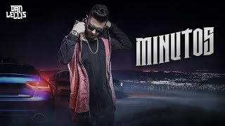 Minutos - Dan Lellis (Official Music)