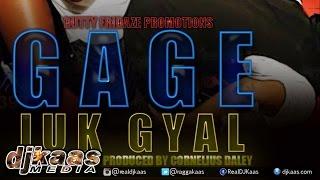 Gage - Juk Gyal {Raw} ▶Juk Gyal Riddim ▶Dancehall 2015