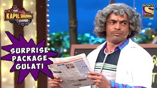 Dr. Gulati Is A Surprise Package - The Kapil Sharma Show width=