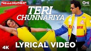 Teri Chunnariya Lyrical   Hello Brother | Salman Khan & Rani Mukerji | Himesh Reshammiya