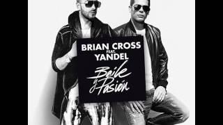 Brian Cross - Baile y Pasión (feat. Yandel)