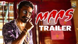 Maas - Official Trailer | Dhanush, Kajal Agarwal | Anirudh | Balaji Mohan