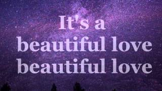 Beautiful Love - Shine Bright Baby Lyrics