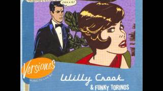Willy Crook & Funky Torinos -  Meditacao