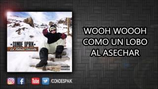 11 CONDE SPAIK - COMO UN  LOBO (CON LETRA)