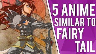 5 Anime Similar To Fairy Tail