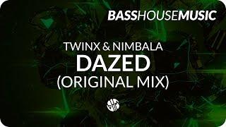TWINX & Nimbala - Dazed