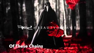 Of These Chains - RED