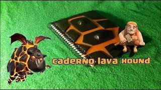 CADERNO LAVA HOUND-CLASH OF CLANS