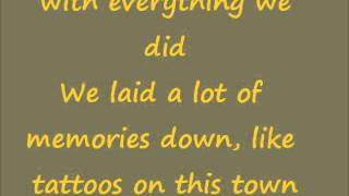 Tattoos on this town~Jason Aldean Lyrics