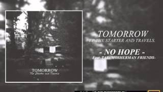 Tomorrow - No hope -Feat Tae Mosherman friends (Official)
