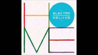 10 - Electro Deluxe - Blacktop River [Home]
