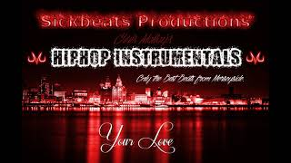 Your Love - Emotional HipHop Instrumental w/hook (NEW)