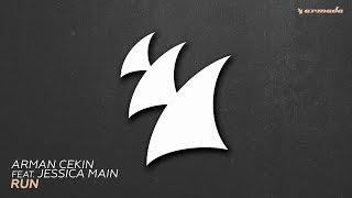 Arman Cekin feat. Jessica Main - Run (Extended Mix)